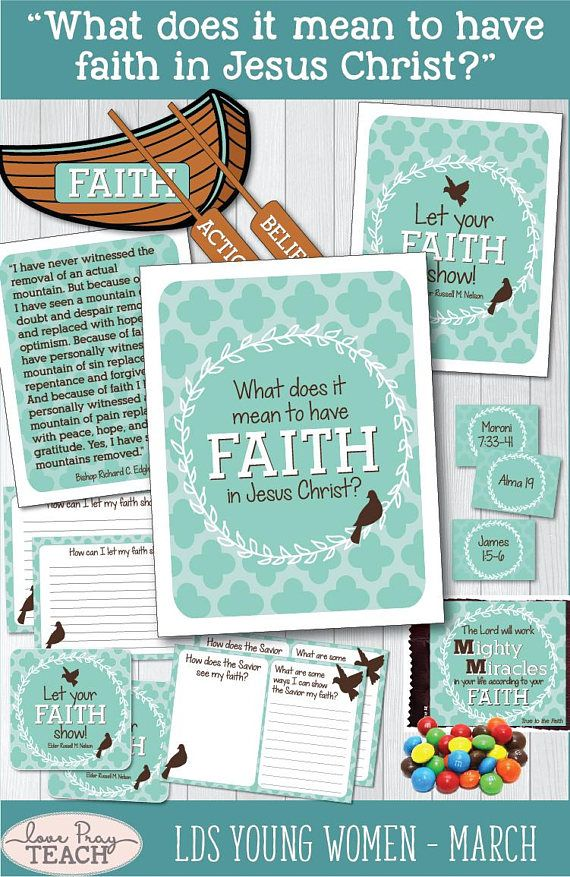 """March LDS Young Women """"What does it mean to have faith in Jesus Christ?"""" Come, Follow Me lesson helps including teaching tips, printables, handouts, object lessons, group discussion ideas and more!"""