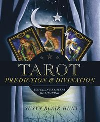 83 best tarot books images on pinterest tarot cards tarot spreads tarot prediction divination unveiling three layers of meaning ebook by susyn blair hunt rakuten kobo fandeluxe Choice Image