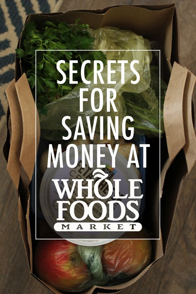 Secrets for Saving Money at Whole Foods