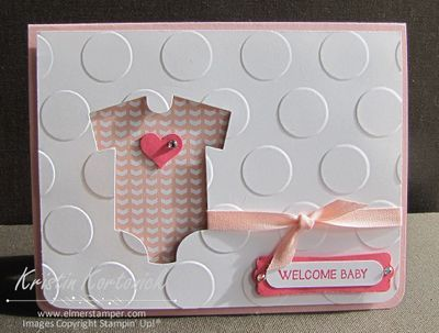 Cute and Simple Baby Girl card created by Kristin Kortonick. The onesie is cut using the Baby's First Framelit's from Stampin' Up!