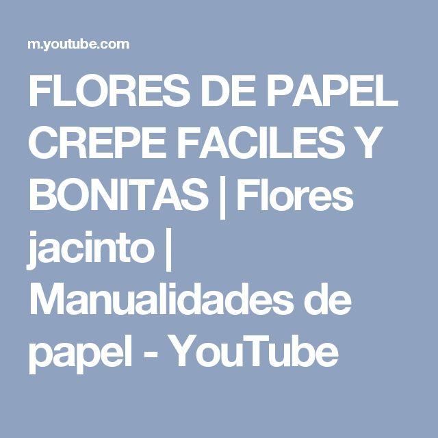 FLORES DE PAPEL CREPE FACILES Y BONITAS   Flores jacinto   Manualidades de papel - YouTube