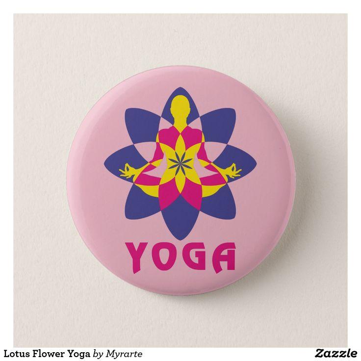 Lotus Flower Yoga. Yoga Flor de Loto. Producto disponible en tienda Zazzle. Product available in Zazzle store. Regalos, Gifts. #chapa #button #yoga