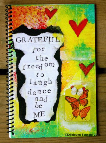 gratitude journals, expressing gratitude, mixed media art gratitude journal, gratitude nurtures growth,  Kathleen Tennant art, gratitude journals from Canada, art made in Canada, abstract gratitude art, whimsical art using gratitude, gratitude journals available for distribution, gratitude journals available for gift stores, gratitude journals available for licensing, wholesale gratitude journals, document gratitude, gratitude, the torn edges of life are beautiful, grateful for freedom
