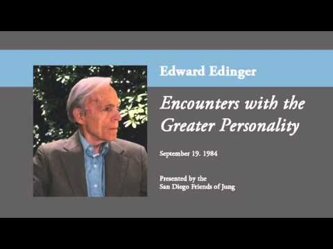 Edward Edinger - Encounters with the Greater Personality - YouTube