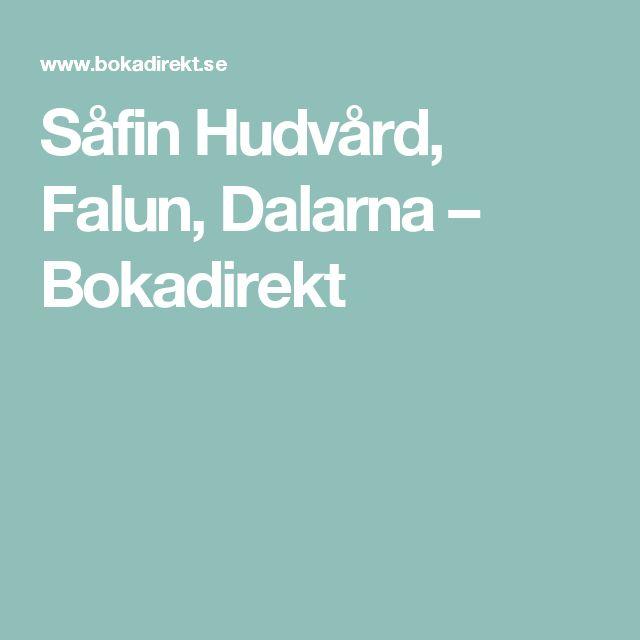 Såfin Hudvård, Falun, Dalarna – Bokadirekt