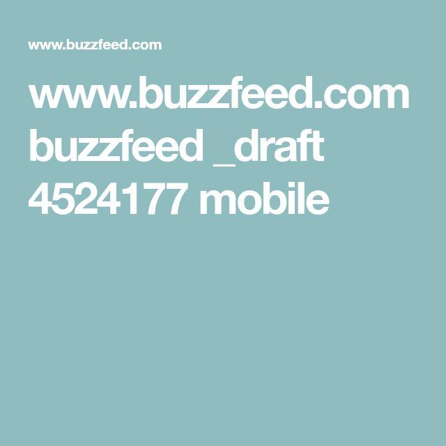 www.buzzfeed.com buzzfeed _draft 4524177 mobile