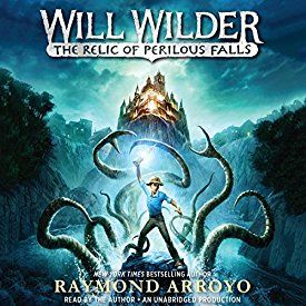 """Another must-listen from my #AudibleApp: """"Will Wilder: The Relic of Perilous Falls"""" by Raymond Arroyo, narrated by Raymond Arroyo."""