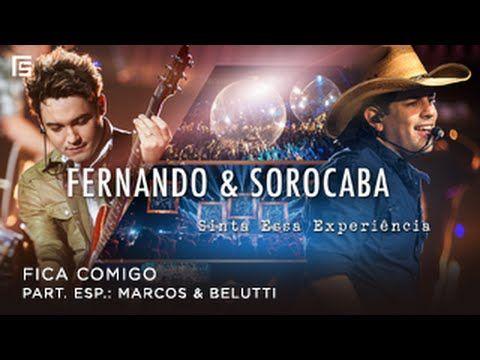 Fernando & Sorocaba - Fica Comigo part. Marcos & Belutti | DVD Sinta Ess...