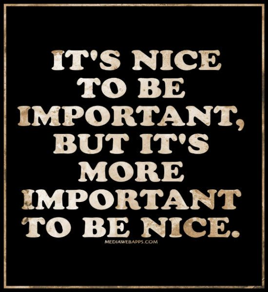 Best 25+ Be Nice Quotes Ideas On Pinterest