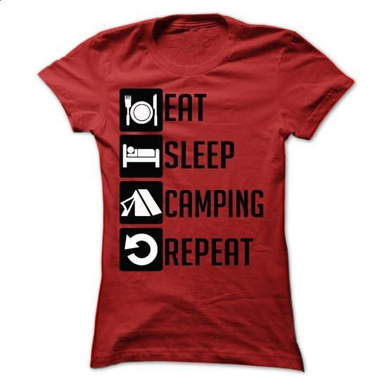 Eat, Sleep, Camping and Repeat t shits - #long hoodie #customize hoodies. GET YOURS => https://www.sunfrog.com/Sports/Eat-Sleep-Camping-and-Repeat--Limited-Edition-Ladies.html?60505