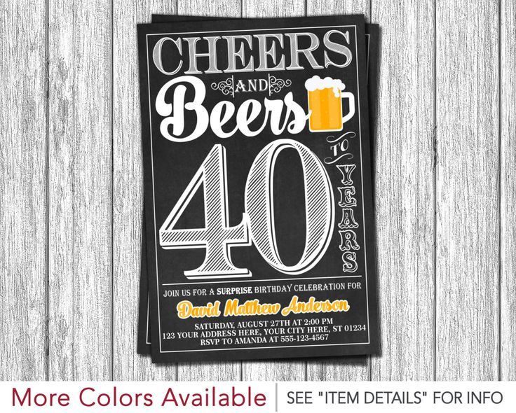 Cheers and Beers to 40 Years Birthday Invitation - 30th, 40th, 50th Surprise Birthday Party by ...