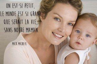 Citation maman de Mick Micheyl