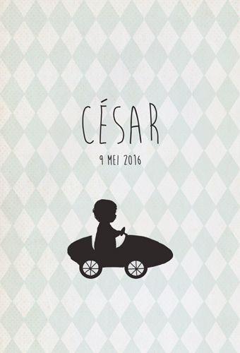 Geboortekaartje César - voorkant - Pimpelpluis - https://www.facebook.com/pages/Pimpelpluis/188675421305550?ref=hl (# jongen - auto - silhouet - ruitjes - lief - origineel)