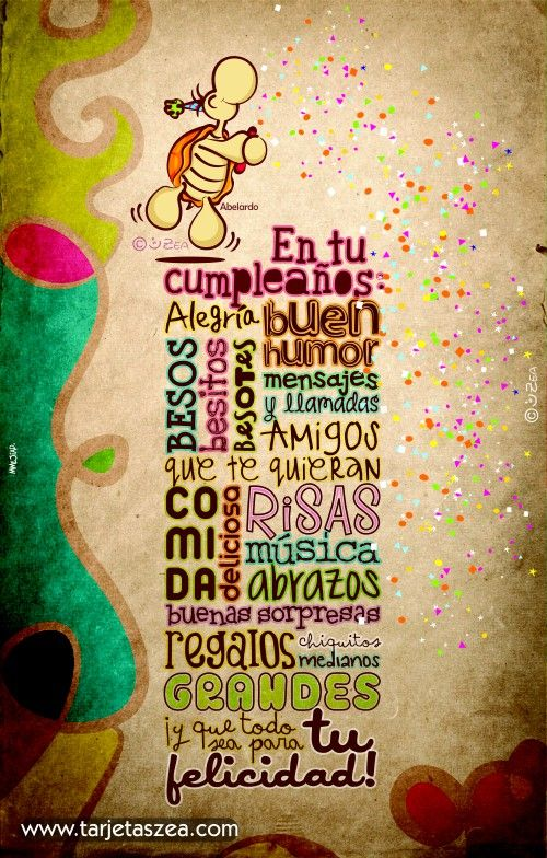 Todo lo que te haga feliz en tu cumpleaños-tortuga Abelardo tirando confetti © ZEA www.tarjetaszea.com