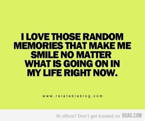 special memories :): Random Memories, Inspiration, Friends, Stuff, Happy, Quote, Truths, Smile, Favorite