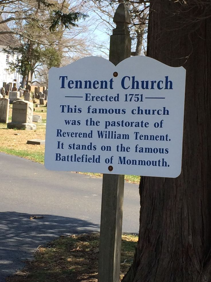 Tennent Church sign near Tennent Cemetery (although I think it's really a graveyard) in Manalapan, NJ