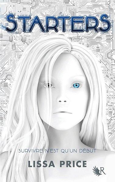 Les Mondes Imaginaires: Starters - Lissa Price      Starters est un livre passionnant et émouvant. J'attends la suite avec impatience.    Note : 8,5/10