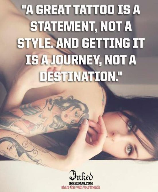 A great tattoo is a statement, not a style, and getting at is journey, not a destination
