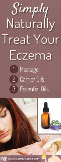 Use simple home remedies for eczema - massage, carrier oils, and essential oils.