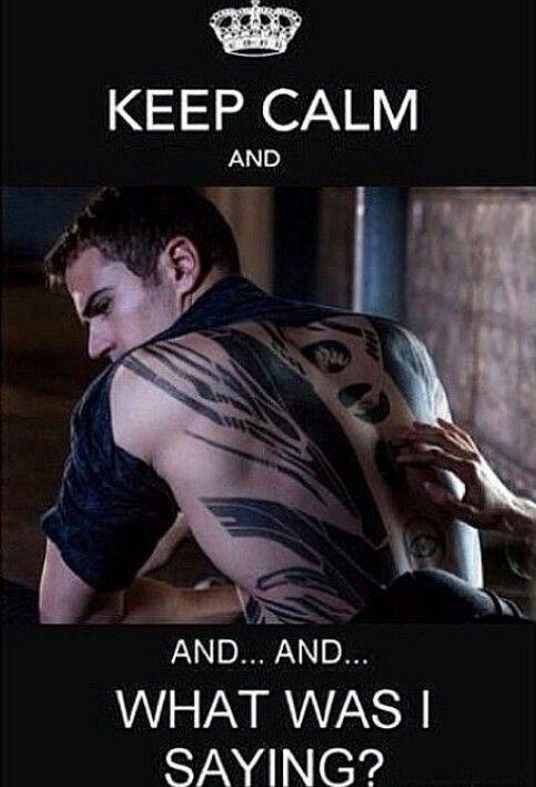 """""""Manten la calma y...y...y...¿que estaba diciendo?..."""" #TheoJames #Divergent"""