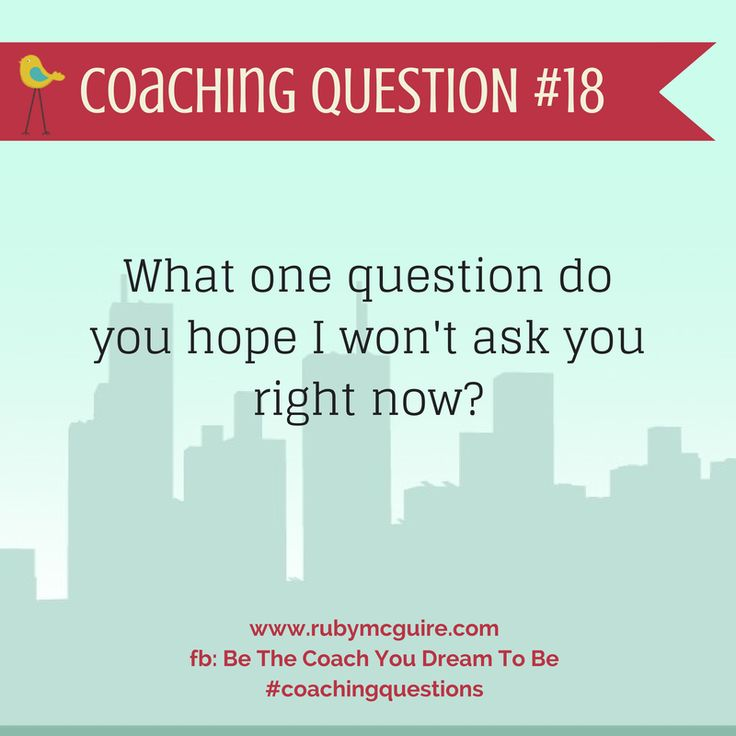 "Might be labeled a ""coaching"" question, but it's also a ""leadership"" question."