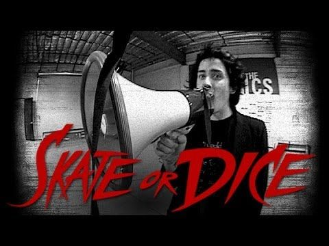 Skate or Dice! - Luan Oliveira, Dustin Dollin, Louie Lopez, & David Gonz...