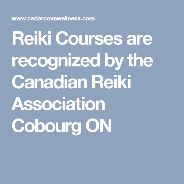 Reiki Courses are recognized by the Canadian Reiki Association Cobourg ON