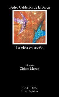 La vida es sueño es una obra de teatro de Pedro Calderón de la Barca estrenada en 1635 y perteneciente al movimiento literario del barroco. El tema central es la libertad del ser humano para configurar su vida, sin dejarse llevar por un supuesto destino. En ella se mezcla lo trágico con lo cómico para obtener un publico amplio, tanto popular como noble.