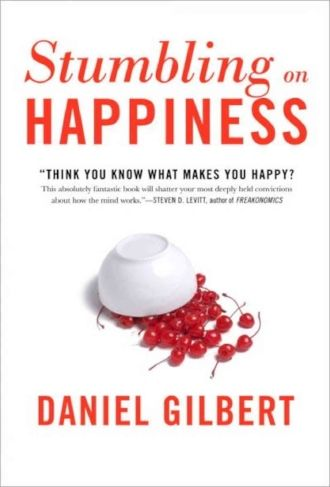 Stumbling on Happiness by Daniel Gilbert Joy Contentment Inspiration Books Blogs.jpg