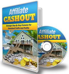 Affiliate Cashout http://www.plrsifu.com/affiliate-cashout/ Audio & Video, Give Away, Master Resell Rights, Private Label Rights, Video #Affiliates Affiliate Cashout is the strategic step by step formula for generating consistent traffic & profits from ALL your affiliate marketing campaigns! You Get 7 Complete Video Modules plus Plug-N-Play List Building System!Squeeze PageSales