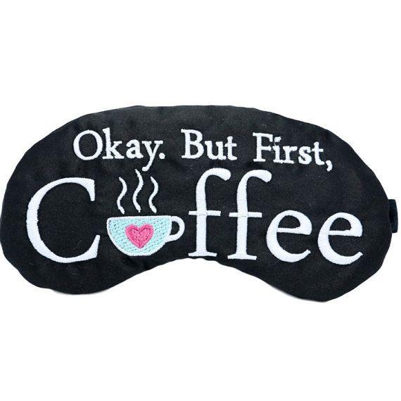 Okay But First Coffee Satin Sleep Mask Coffee by TheSleepyCottage