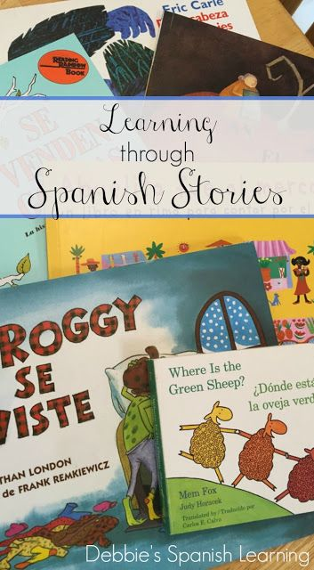 Debbie's Spanish Learning: Learning through Spanish Children's Books