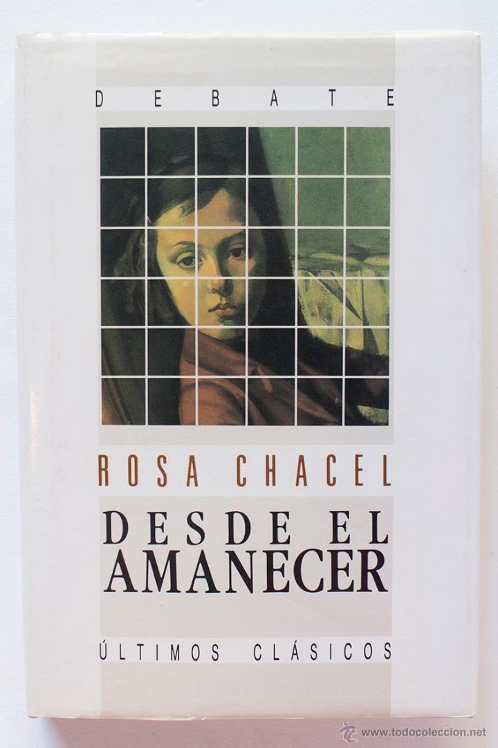 DESDE EL AMANECER- ROSA CHACEL - El Desván de Bartleby C/.Niebla 37. Sevilla