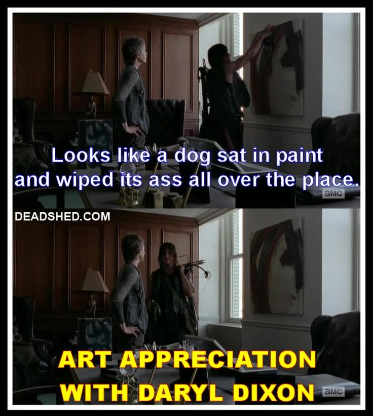 The_Walking_Dead_Season_5_Meme_5x06_Daryl_Carol_Art_Appreciation_With_Daryl_Dixon_Dog_Ass_Paint_Wipe_DeadShed.jpg 760×848 pixels