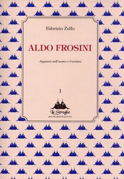 Fabrizio Zollo - Aldo Frosini - Via del Vento Edizioni