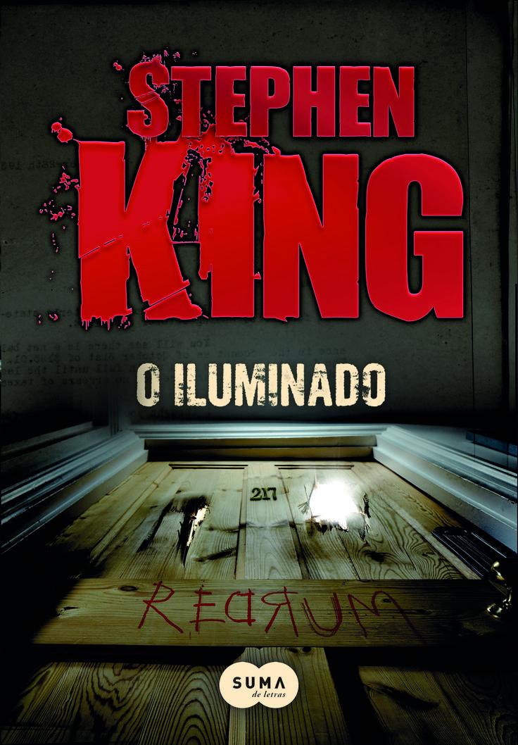 Resenha do livro O Iluminado, do autor Stephen King.
