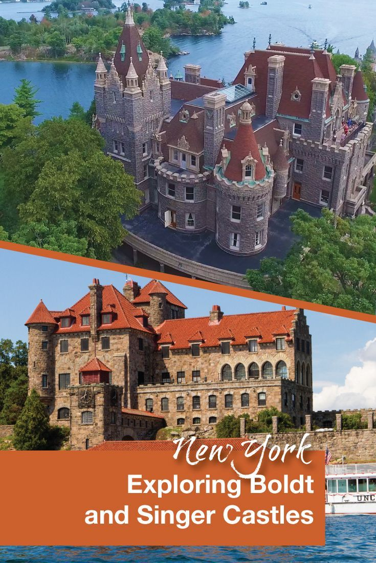 Boldt and Singer Castles in the Thousand Islands National Park are easy to explore as a day trip from New York or Ontario, Canada.