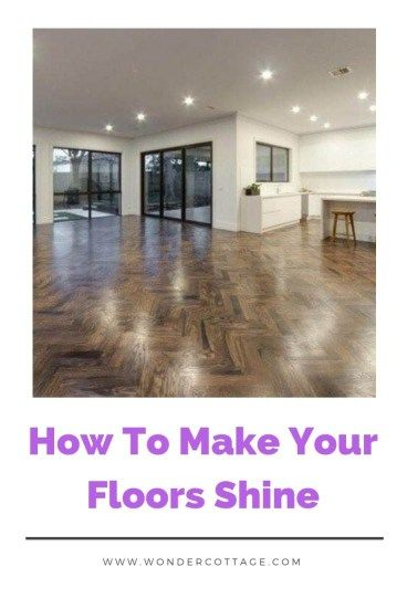 Why Flooring Looks Dull And How To Make It Shine