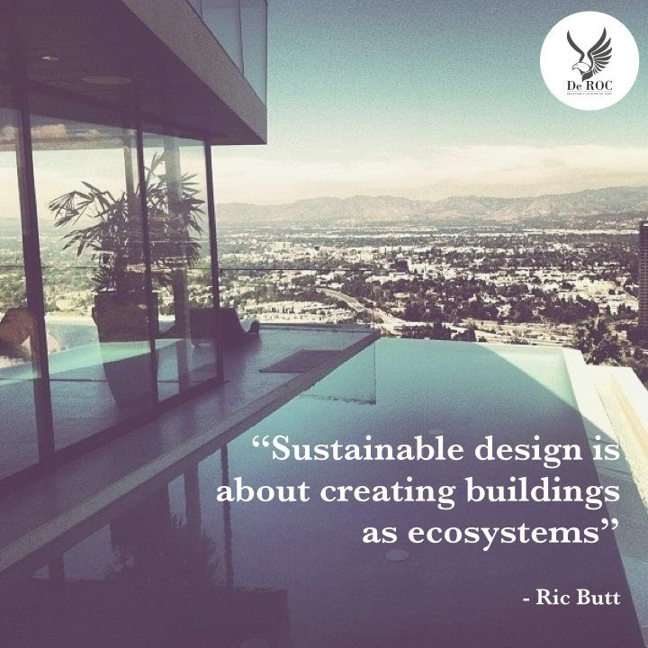 """Sustainable design is about creating buildings as ecosystems"" - Ric Butt #quotes #architecture #design #sustainability"