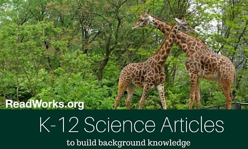 FREE!! Build Knowledge with Science Articles | ReadWorks.org | The Solution to Reading Comprehension