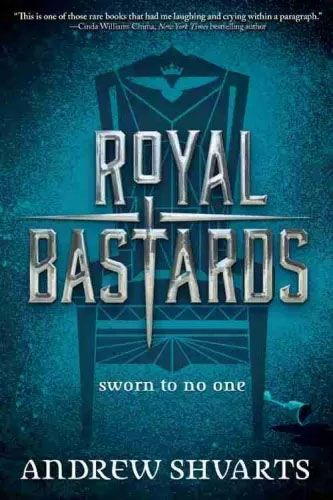 Royal Bastards by Andrew Shvarts is a recommended new book to read for young adults.