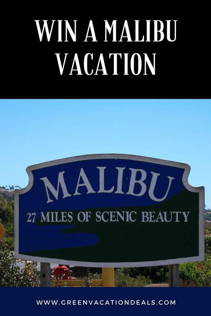 Travel Sweepstakes - win a vacation in Malibu! This vacation giveaway includes vacation rental in Malibu, airfare, surf lessons, a shopping spree and more. You can win a great Malibu trip!
