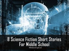 Delight your students with these eight science fiction short stories for middle school. Young teenagers will love the dystopian themes, futuristic settings, and fantastical (at least, it was...) te...