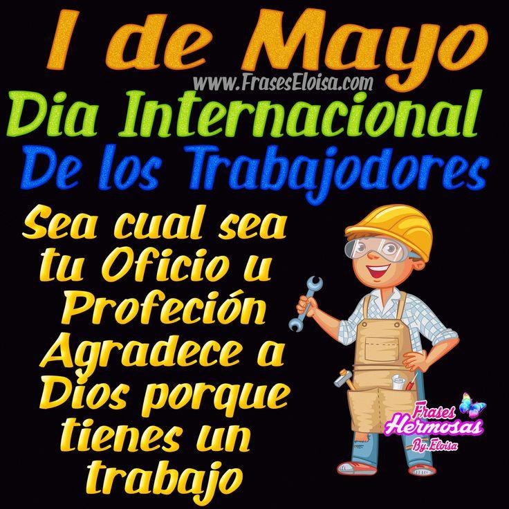 1 de Mayo dia Internacional de los trabajadores