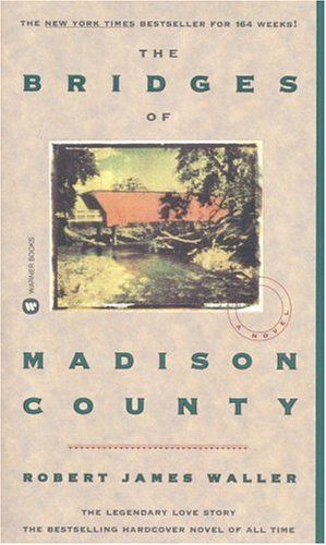 The Bridges of Madison County - loved the book.  Movie was good too.