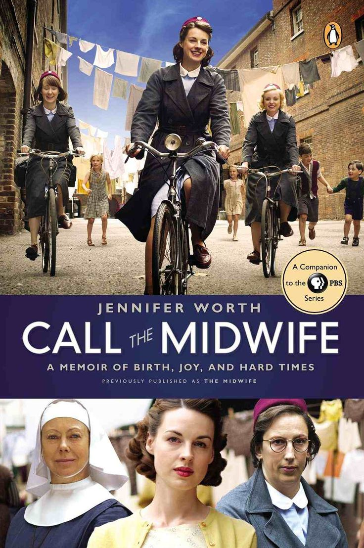 Call the Midwife by Jennifer Worth