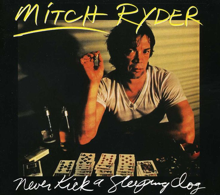 Mitch Ryder - Never Kick A Sleeping Dog