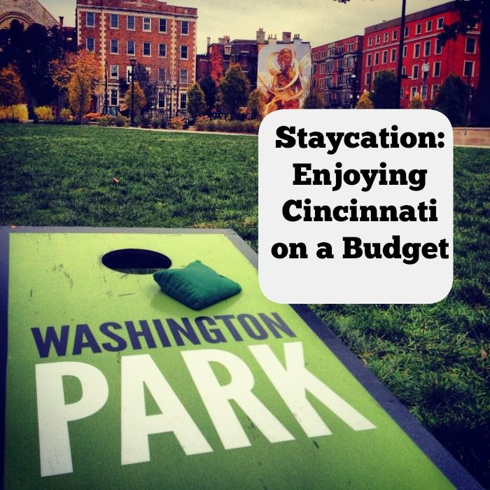 Cincinnati staycation ideas to enjoy on a budget with free or low cost places to visit.