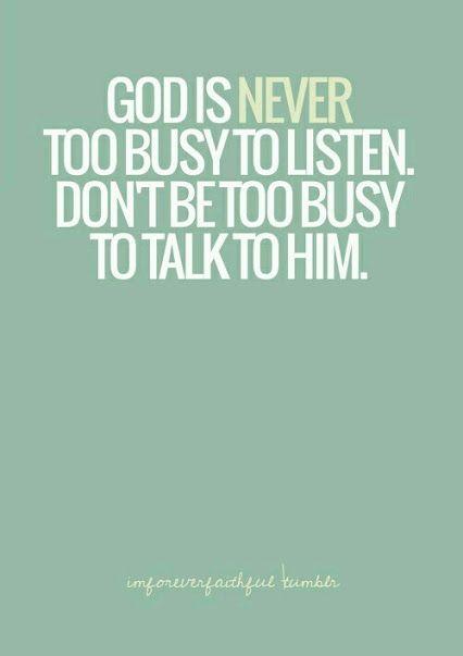 Talk to God!