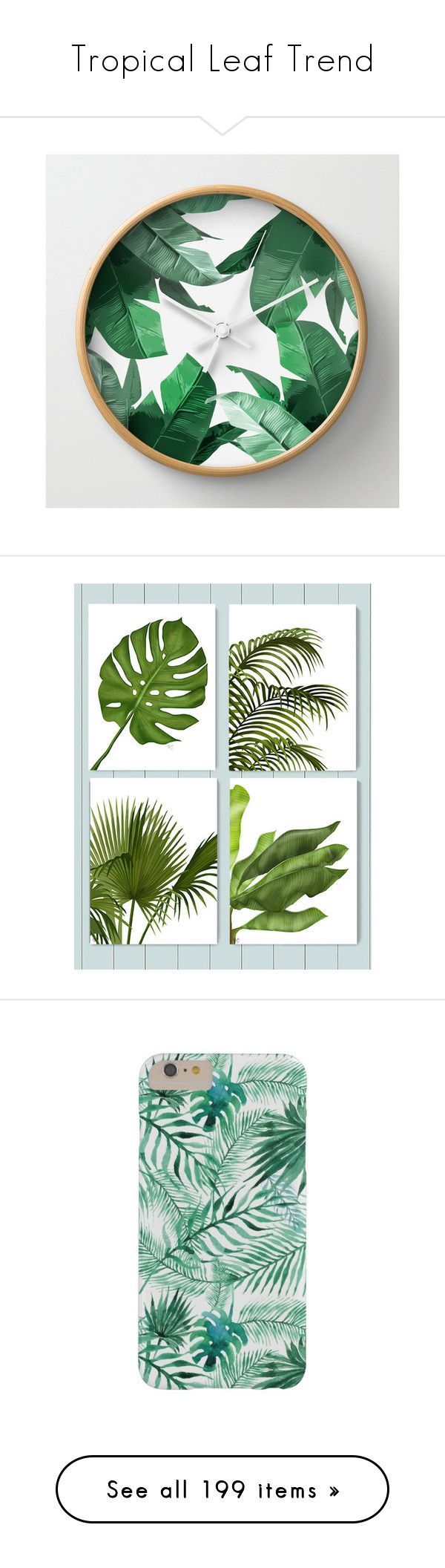 """Tropical Leaf Trend"" by marnie1979 ❤ liked on Polyvore featuring home, home decor, clocks, wall clocks, battery digital clock, battery powered digital wall clock, battery wall clocks, digital clock, battery operated wall clocks and wall art"